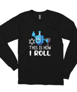 Hanukkah Dreidel That's How I Roll Long sleeve t-shirt