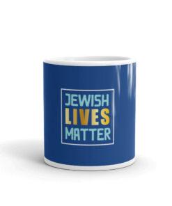 Jewish Lives Matter White glossy mug