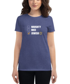 Naughty Nice Jewish Women's short sleeve t-shirt