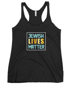 Jewish Lives Matter Women's Racerback Tank