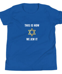 This is How We Jew It Youth Short Sleeve T-Shirt